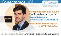 Jon Ansoleaga Ugarte. conectamos Eraikune cluster vasco de la construcción en Fundación Novia Salcedo en vídeo directo