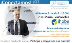 conectamos Jose Maria Fernandez Alcala Ihobe Economia Circular