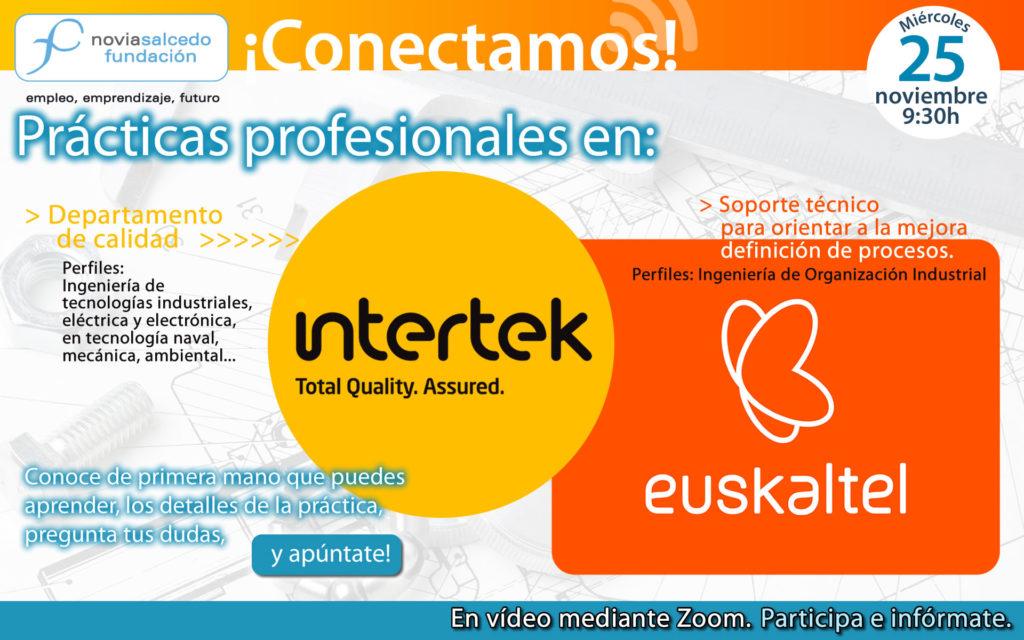 Conectamos. Prácticas perfiles técnicos. Intertek y Euskaltel