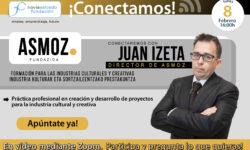 Conectamos con Juan Izeta, director de Asmoz