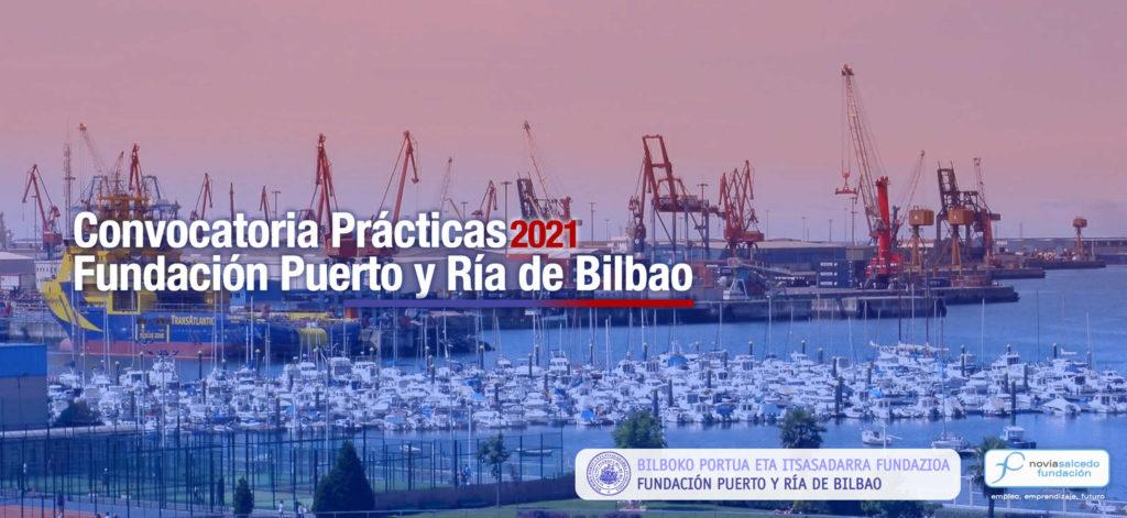 Prácticas 2021 Fundación Puerto y Ría de Bilbao y Fundación Novia Salcedo