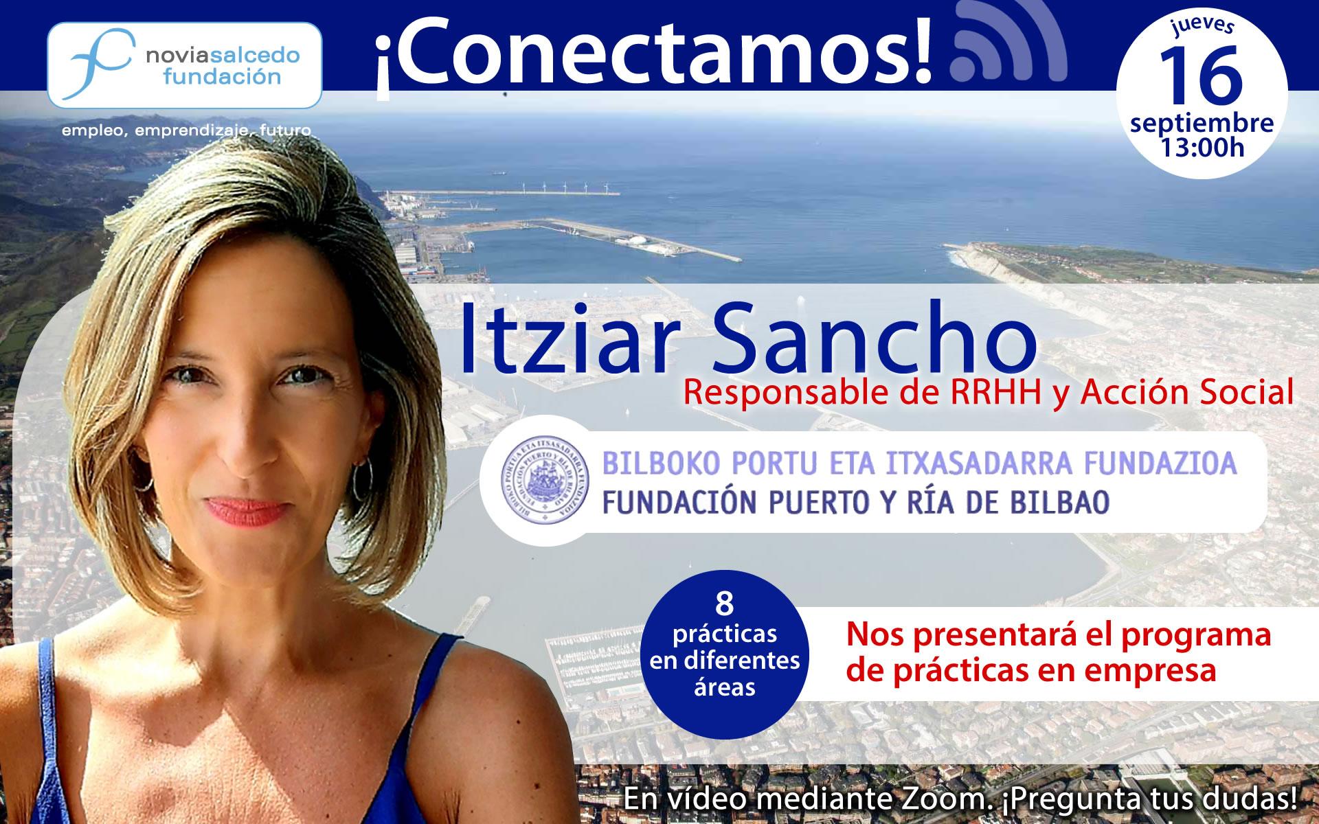 Conectamos con Itziar Sancho, responsable de RRHH y acción social de Fundación Puerto y Ría de Bilbao