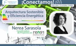 Conectamos con Nerea Sarasola, Arquitectura sostenible y eficiencia energética